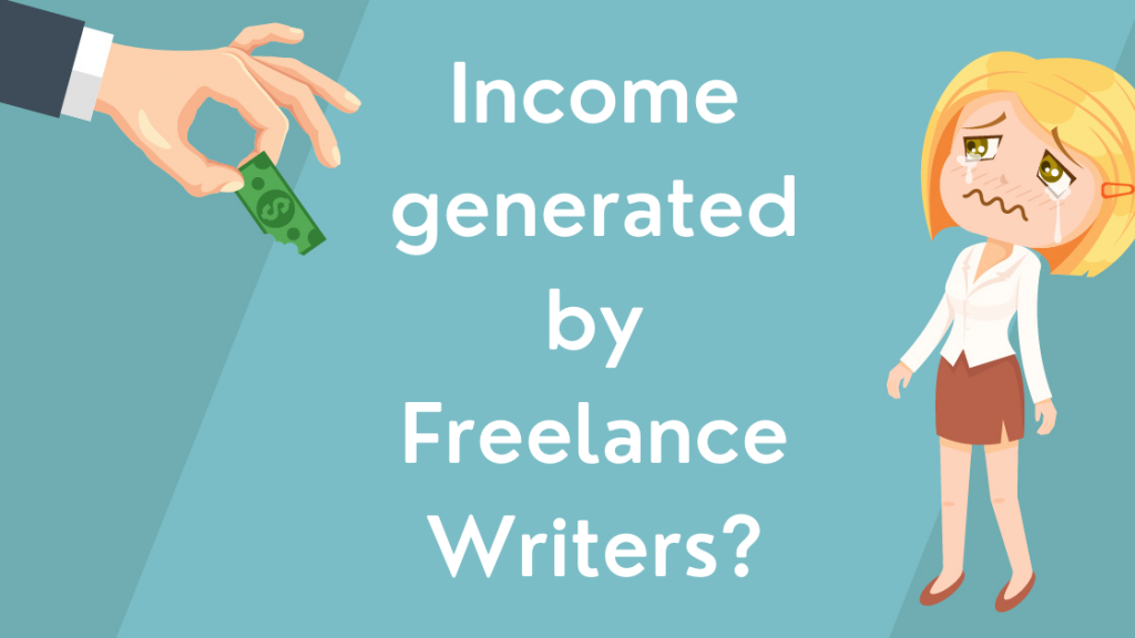 Income generated by Freelance Writers